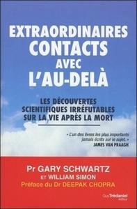 EXTRAORDINAIRES CONTACTS AVEC L'AU-DELA