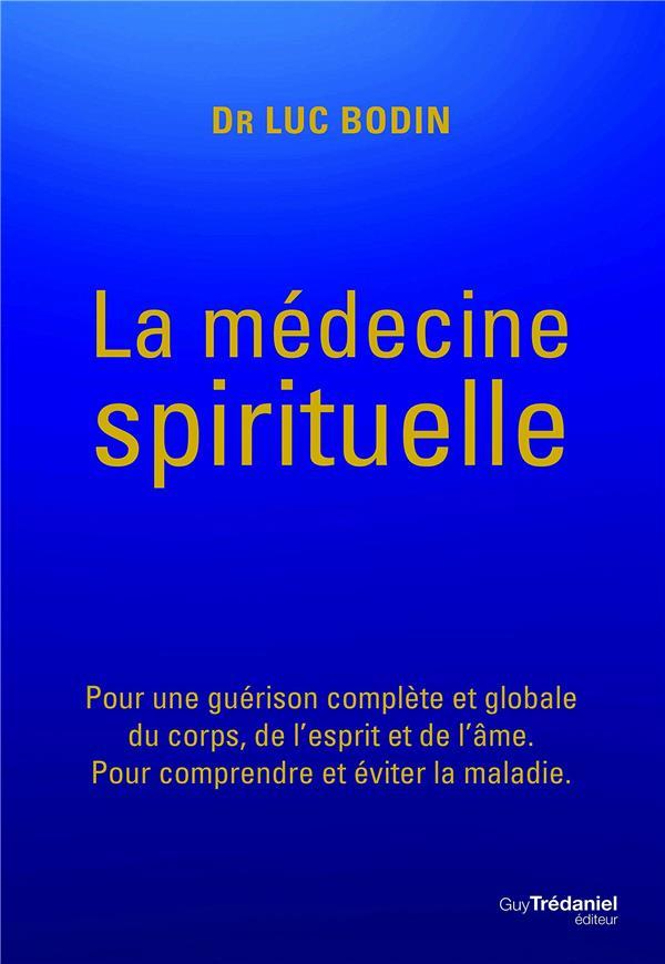 LA MEDECINE SPIRITUELLE