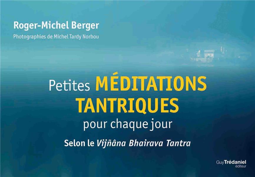 PETITES MEDITATIONS TANTRIQUES POUR CHAQUE JOUR