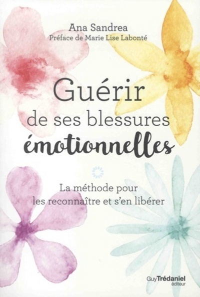 GUERIR DES SES BLESSURES EMOTIONNELLES