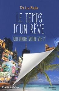 LE TEMPS D'UN REVE