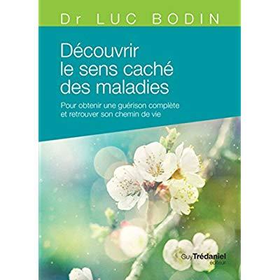 DECOUVRIR LE SENS CACHE DES MALADIES