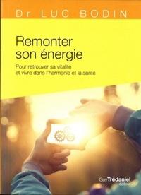 REMONTER SON ENERGIE