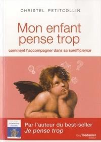 MON ENFANT PENSE TROP
