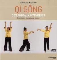 QI GONG DES ANIMAUX MYTHIQUES AVEC DVD