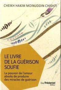 LIVRE DE LA GUERISON SOUFIE (LE)