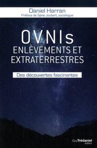 OVNIS, ENLEVEMENTS ET EXTRATERRESTRES