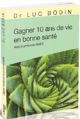GAGNER 10 ANS DE VIE EN BONNE SANTE (POCHE)