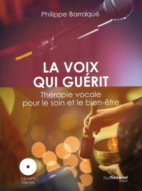 LA VOIX QUI GUERIT (CD)