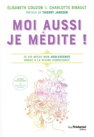 MOI AUSSI JE MEDITE ! CD MP3 TELECHARGEMENT 20 MEDITATIONS GUIDEES