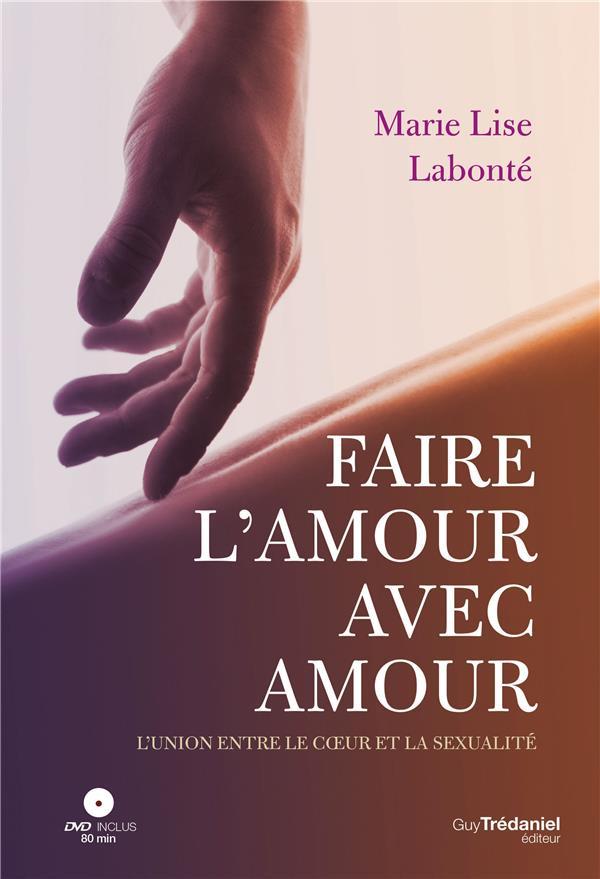 FAIRE L'AMOUR AVEC AMOUR