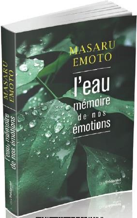 L'EAU, MEMOIRE DE NOS EMOTIONS