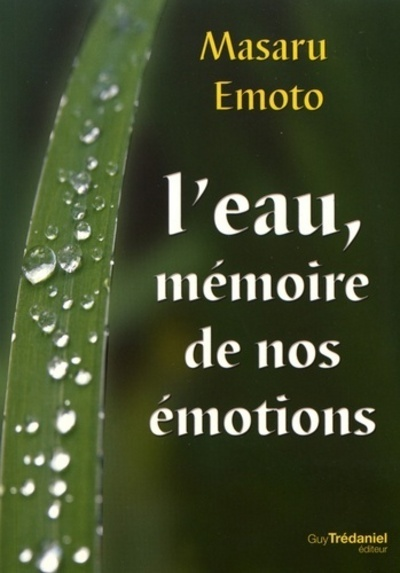L'EAU, MEMOIRE DE NOS EMOTIONS