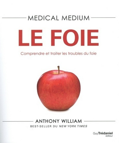MEDICAL MEDIUM LE FOIE