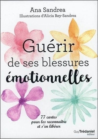 GUERIR DE SES BLESSURES EMOTIONNELLES