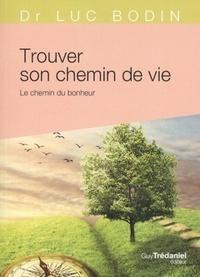 TROUVER SON CHEMIN DE VIE