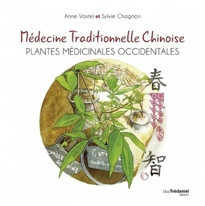 MEDECINE TRADITIONNELLE CHINOISE - PLANTES MEDICINALES OCCIDENTALES