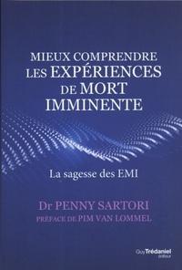 MIEUX COMPRENDRE LES EXPERIENCES DE MORT IMMINENTE