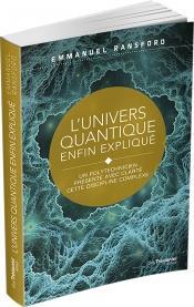 L'UNIVERS QUANTIQUE ENFIN EXPLIQUE