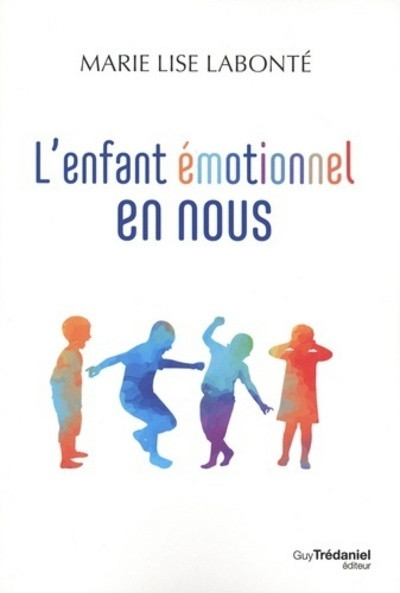 L'ENFANT EMOTIONNEL EN NOUS