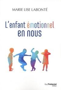 L'ENFANT EMOTIONNEL EN NOUS