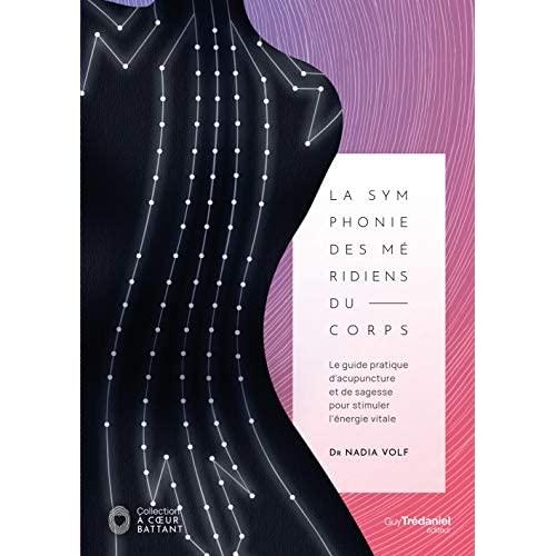 LA SYMPHONIE DES MERIDIENS DU CORPS