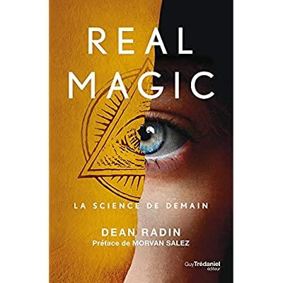 REAL MAGIC - LA SCIENCE DE DEMAIN