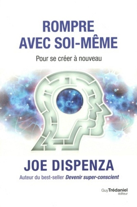 ROMPRE AVEC SOI-MEME