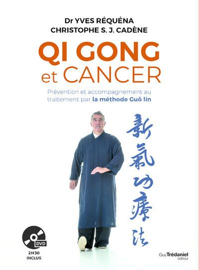 QI GONG ET CANCER + DVD