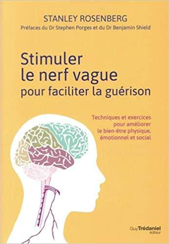 STIMULER LE NERF VAGUE POUR FACILITER LA GUERISON