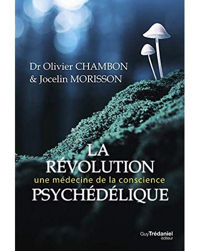 LA REVOLUTION PSYCHEDELIQUE