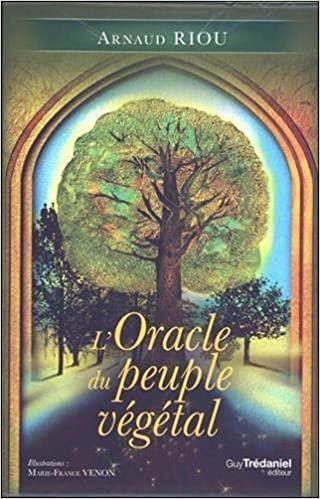 L'ORACLE DU PEUPLE VEGETAL