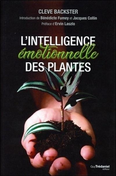 L'INTELLIGENCE EMOTIONNELLE DES PLANTES