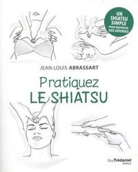 PRATIQUEZ LE SHIATSU