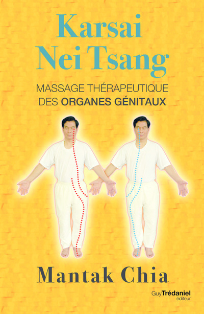 KARSAI NEI TSANG - MASSAGE THERAPEUTIQUE DES ORGANES GENITAUX