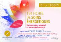 185 FICHES DE SOINS ENERGETIQUES - SOIGNER SANS APPAREIL ET SANS MEDICAMENT