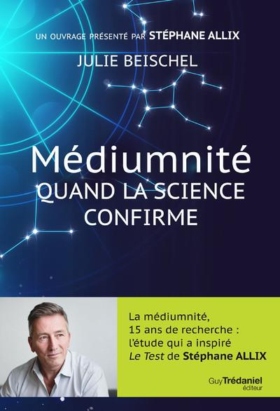 MEDIUMNITE - QUAND LA SCIENCE CONFIRME