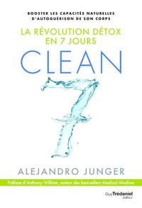 CLEAN 7 - LA REVOLUTION DETOX EN 7 JOURS