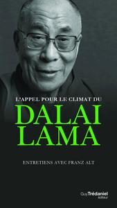 L'APPEL POUR LE CLIMAT DU DALAI-LAMA - ENTRETIENS AVEC FRANZ ALT