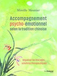 ACCOMPAGNEMENT PSYCHO-EMOTIONNEL SELON LA TRADITION CHINOISE