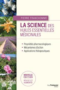 LA SCIENCE DES HUILES ESSENTIELLES MEDICINALES