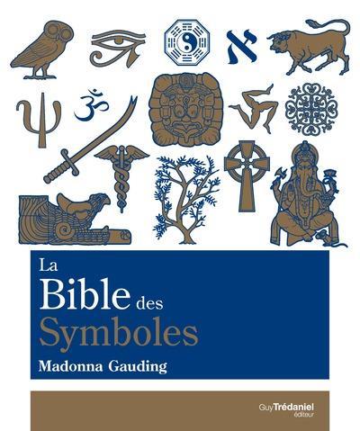 LA BIBLE DES SYMBOLES