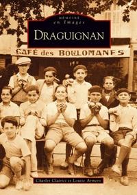 DRAGUIGNAN - TOME I