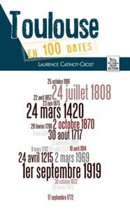 TOULOUSE EN 100 DATES