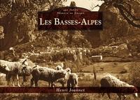 BASSES-ALPES (LES) - LES PETITS MEMOIRE EN IMAGES