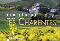 100 PHOTOS POUR AIMER LES CHARENTES
