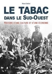 TABAC DANS LE SUD-OUEST (LE)