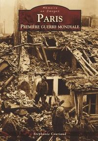 PARIS - PREMIERE GUERRE MONDIALE