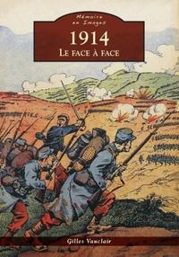 1914 - LE FACE A FACE