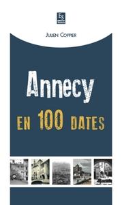 ANNECY EN 100 DATES
